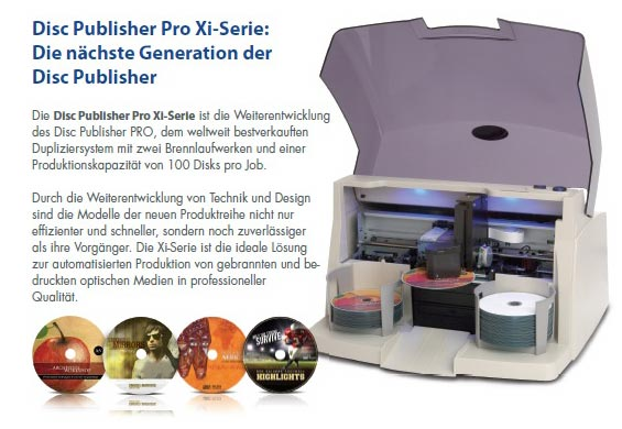 Disc Publisher PRO Xi Serie  | Die neue DiscPublisher Generation bei den Kopiersystemen